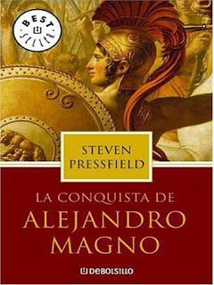 La conquista de Alejandro Magno, de Steven Pressfield